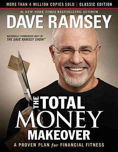 The Total Money Makeover By Ramsey, Dave